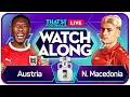 AUSTRIA vs NORTH MACEDONIA EURO 202O Watchalong Kev & Beth