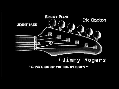Gonna Shoot You Right Down (Boom Boom) w/Jimmy Rogers, Jimmy Page, Robert Plant & Eric Clapton - HQ