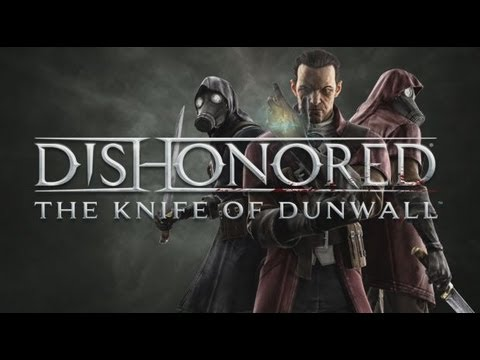 Dishonoured - Knife of Dunwall - Ep. 3 - The Surge (1/2)  