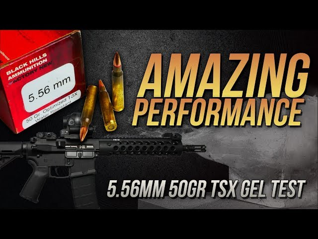 Amazing Performance! 5.56mm Black Hills Optimized 50gr TSX