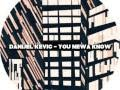 Danijel Kevic - You Newa Know