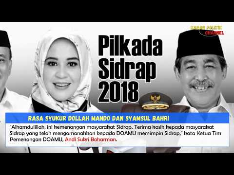 Hasil Akhir Quick Count KPU Sidrap Dollah Mando-Mahmud Yusuf Menang | Kabar Politik