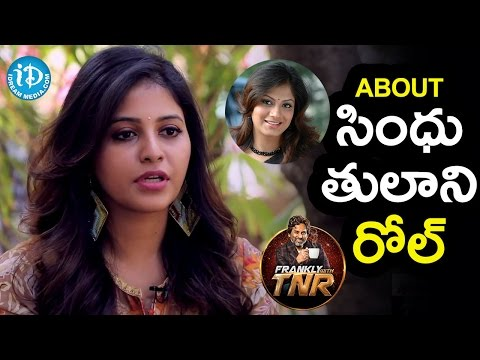 Anjali About Sindhu Tolani Role || Frankly With TNR || Talking Movies With iDream