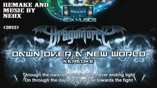 NEOX - Dawn Over a New World (karaoke with lyrics)
