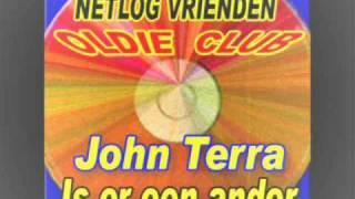 John Terra Is er een ander