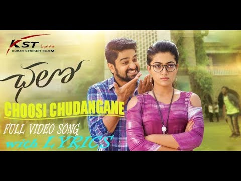 Choosi Chudangane Lyrics Song From Chalo Telugu Hit Movie