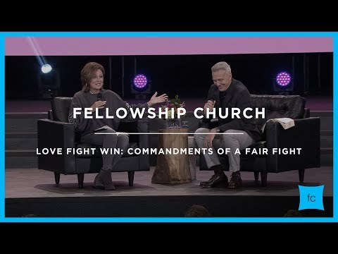 Love Fight Win: Commandments of a Fair Fight | Pastor Ed and Lisa Young