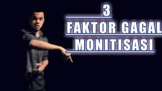3 Faktor Youtubers Pemula Gagal Di Monitisasi
