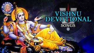 Vishnu Devotional Songs - Collection Of Popular Vishnu Songs - Vishnu Songs Jukebox