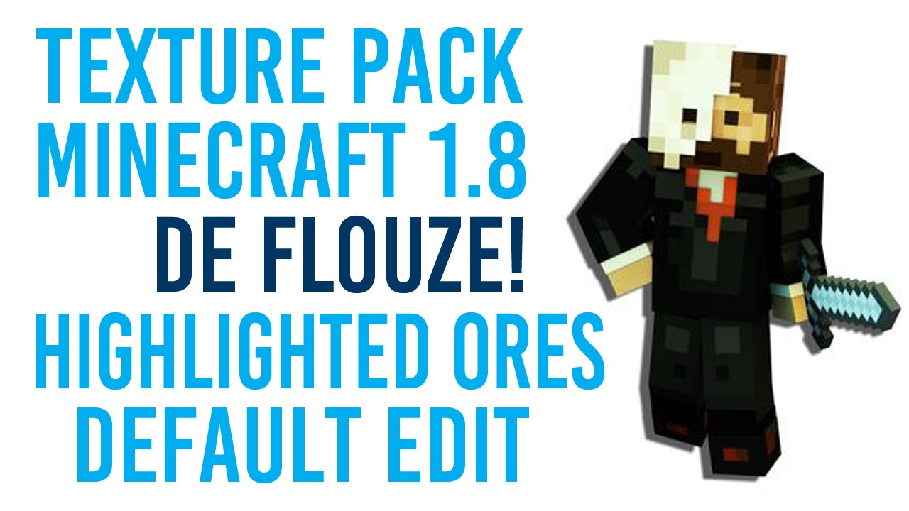 Texture Pack de Flouze - Highlited Ores, Default Edit, Minecraft 1.8 - YouTube
