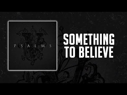 Hollywood Undead - Something to Believe (Lyrics)