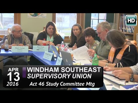 WSESU Act 46 Study Mtg 4/13/16