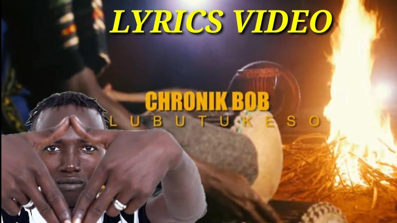 Chronik Bob - Lubutukeso (Lyrics video)