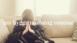 My Hygge Morning Routine