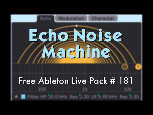 Echo Noise Machine: Free Ableton Live Pack 181 — Brian Funk