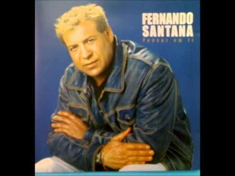 FERNANDO SANTANA canta comigo este amor