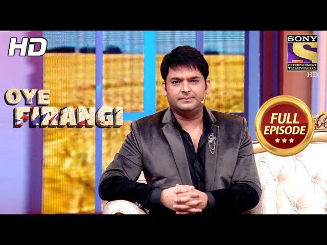 Oye Firangi - ओय फिरंगी - Full Episode - 25th November, 2017