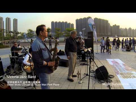What a Wonderful World - Victoria Jazz Band at Street Music Concert @ Tsuen Wan Park Plaza