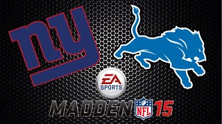 "New York Giants ""Owner Mode"" Ep. 1 - Week 1 vs. Detroit Lions (Madden 15 Gameplay)"