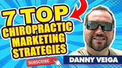 7 Proven Chiropractic Marketing Strategies