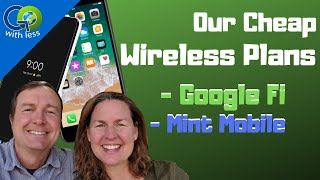 Our Cell Phone Plan - Google Fi, Mint Mobile, SIM cards