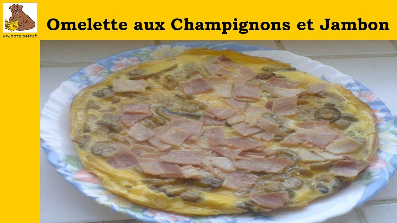 omelette aux champignons et jambon recette rapide et facile hd youtube. Black Bedroom Furniture Sets. Home Design Ideas