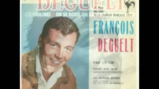 François Deguelt la ballade de l