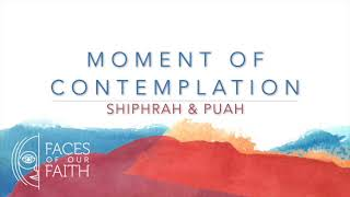 Contemplation: Shiphrah & Puah