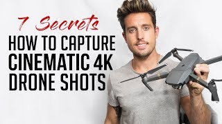 My Secrets To Capturing Cinematic Drone Shots | Sawyer Hartman
