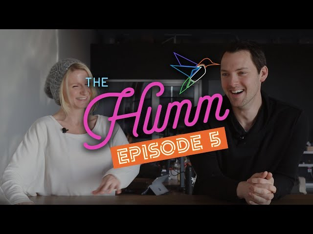 Growing Your Ecommerce Business. Focus on the Customer Experience. The Humm Episode 5