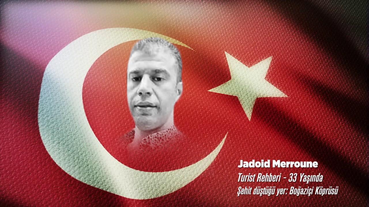 15 Temmuz Şehidi Jadoid Merroune