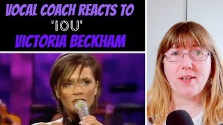 Vocal Coach Reacts to 'IOU' Victoria Beckham LIVE - Posh Spice (Spice Girls)