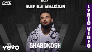 Shabdkosh - Official Lyric Video | Raga | Shabdkosh