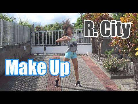 Make Up- R. City ft. Chloe Angelides #DanceOnRCity   @amandinetexeira