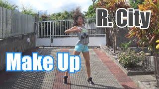 Make Up- R. City ft. Chloe Angelides #DanceOnRCity | @amandinetexeira