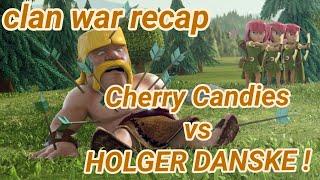 Cherry Candies vs HOLGER DANSKE ! | war recap | best of | TH 12 | COC clash of clans 03/19