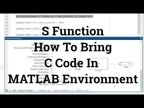 Simulink Tutorial - 18 - How To Bring C Code In MATLAB Environment