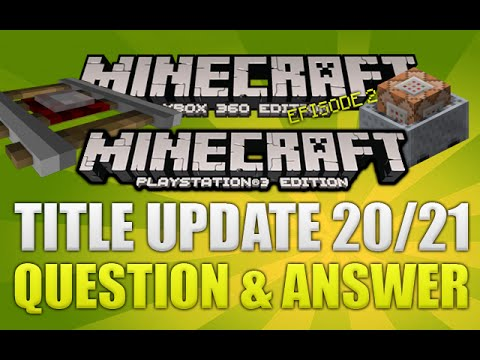 Minecraft: (Xbox360/PS3) Title Update 20/21 Question & Answer! Commands Feature!?! Episode [2]