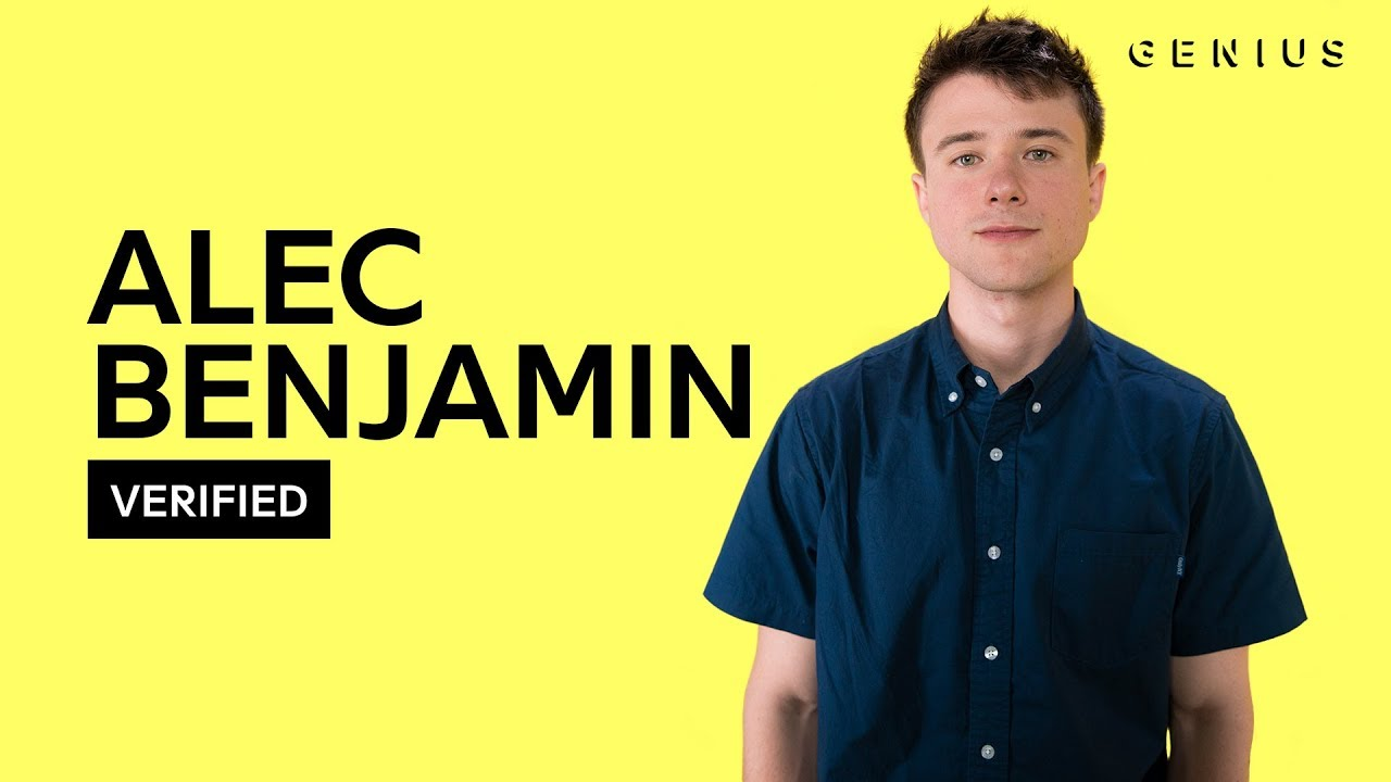 Alec Benjamin Let Me Down Slowly Official Lyrics Meaning