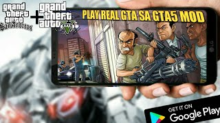 GTA SA GTA5 MOD YOUR ANDORID PHONE HOW TO DOWNLOAD HIGH GRAPHICS PACK WATCH NOW!!!!