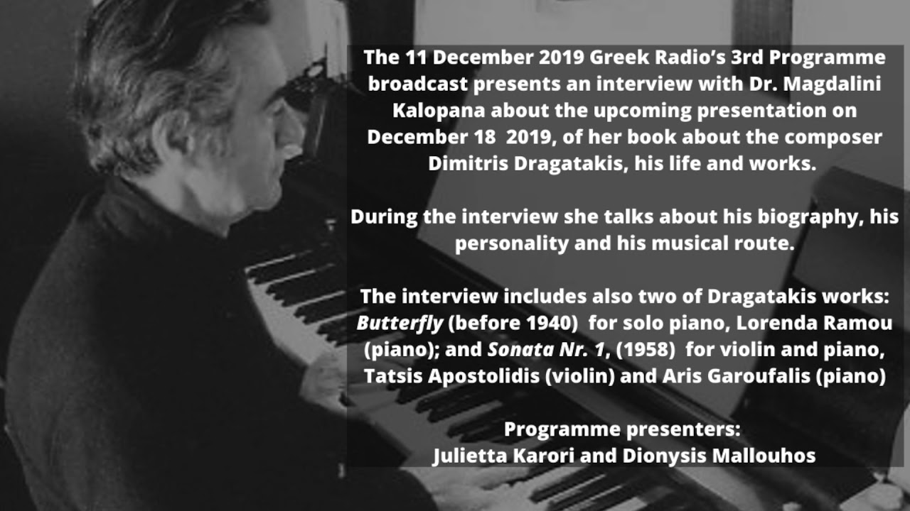 Dragatakis: his life and works | Greek Radio 3rd Programme interview with Dr. Magdalini Kalopana