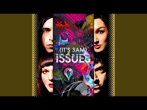It's Got Issues (Original Radio Mix)