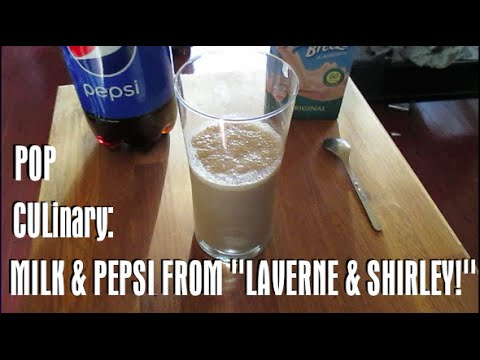pop culinary milk and pepsi from laverne shirley youtube. Black Bedroom Furniture Sets. Home Design Ideas