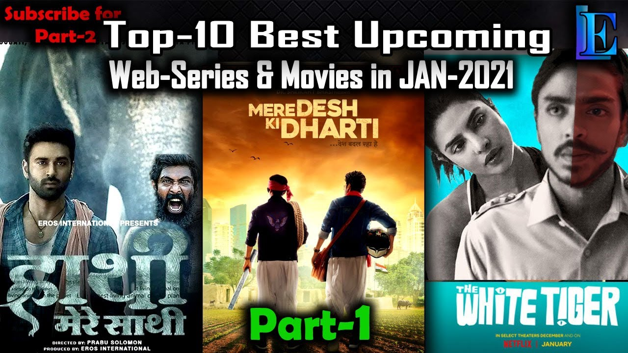 Top-10 Best JAN-2021 Upcoming Web Series & Movies Part-1 with Releasing Date