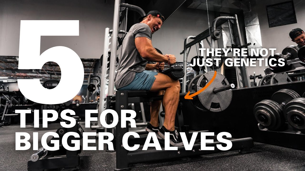 HOW TO BUILD BIGGER CALVES (5 EASY TIPS)