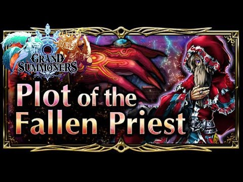 Plot of the Fallen Priest Event : Grand Summoners