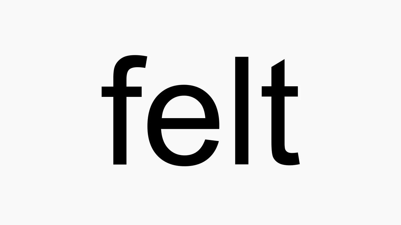 How to pronounce felt