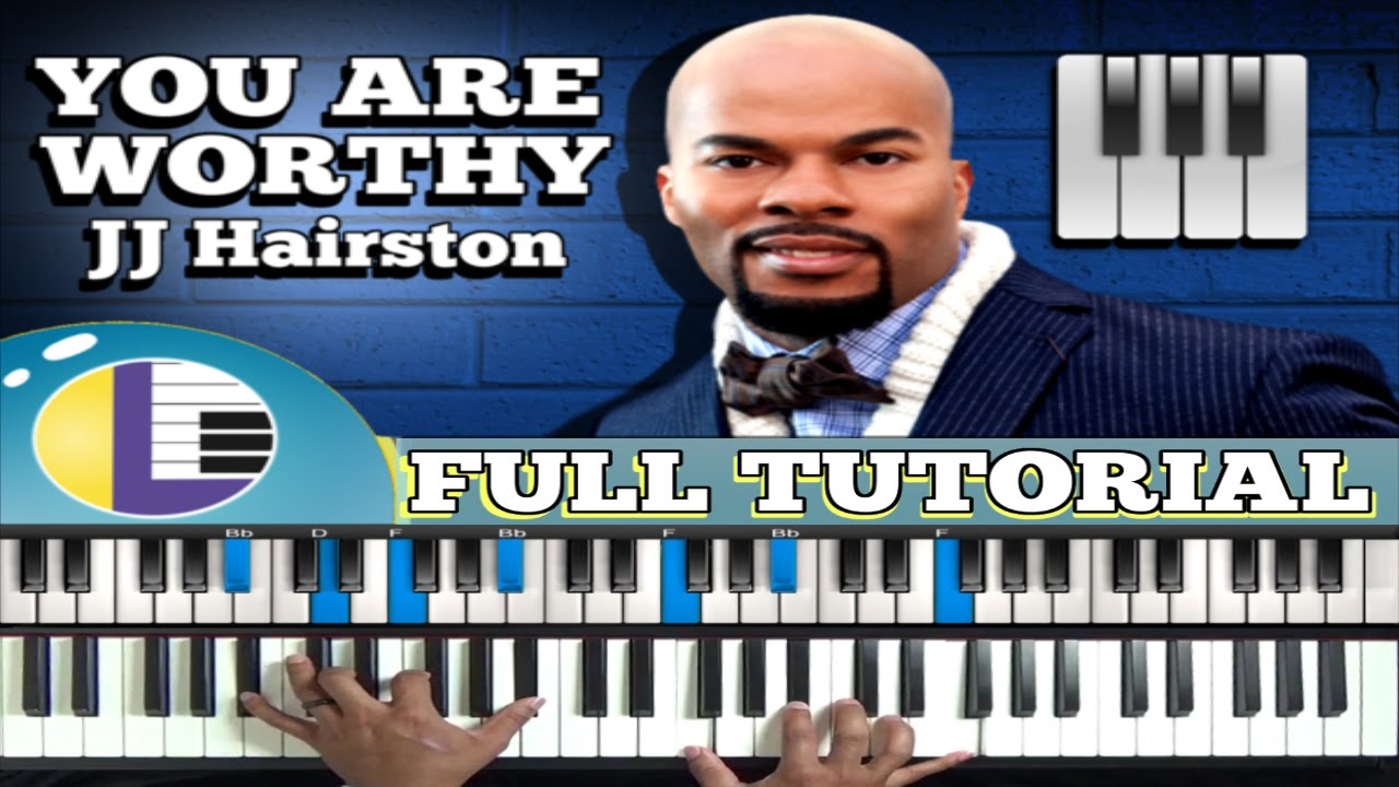 jj hairston you are worthy