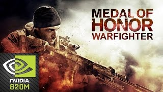Medal of Honor Warfighter NVIDIA GEFORCE 820M (2GB)
