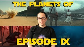 The Planets of Episode IX